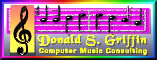 Donald S. Griffin - Computer Music Consulting, composer of professional quality original interactive music and sound effects and consultant for computer games, multimedia and the world wide web. Articles and product reviews.