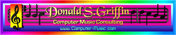 Computer-Music.com contains articles and product reviews related to making music using computers and creating 3D computer animation in sync with music. Computer-Music.com is also the home page of  Donald S. Griffin, an experienced professional composer, sound effects designer and audio consultant with an emphasis on computer games,  video games and internet music and sound effects. For pricing and contract availability send email to: DGriffin (@) Computer-Music (.) com